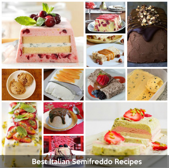 Best 300 Italian Semifreddo Recipes on the Net – VOTE FOR YOUR FAVORITE!
