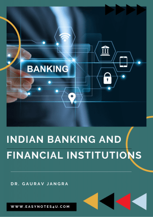 Indian Banking & Financial Institutions system Notes for UGC NET Commerce eBook