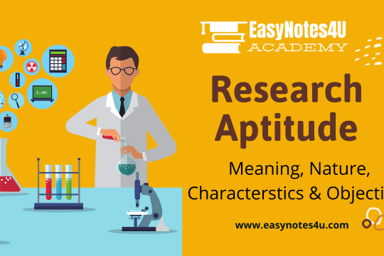 Research Aptitude: Meaning, Nature, Characteristics & Objectives