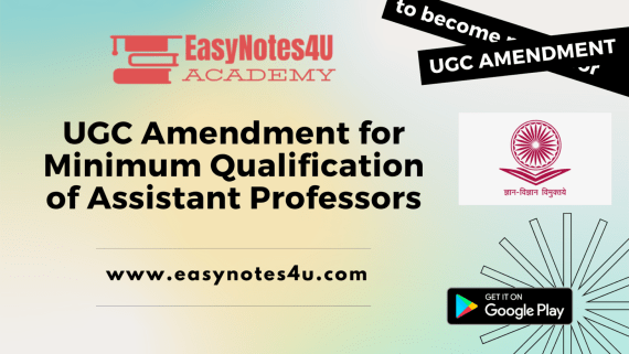 UGC amendment for minimum qualification to become an Assistant Professors