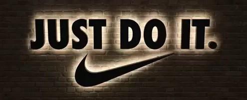 Just Do It- Nike Slogan