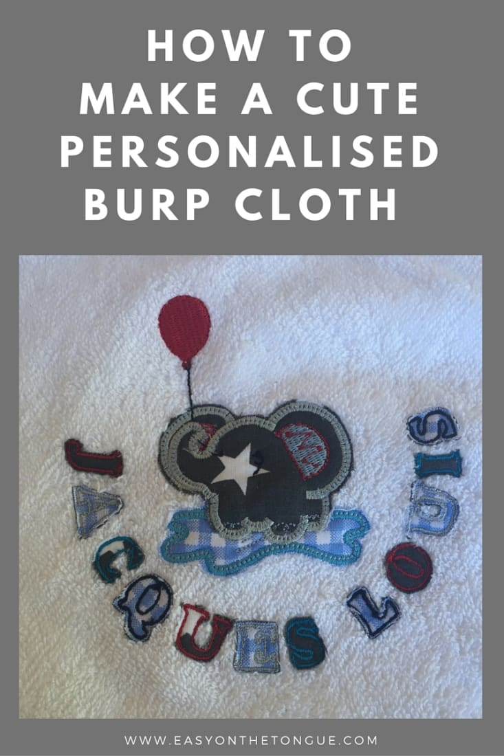 How to make a personalised burp cloth Pinterest How to make a cute personalised burp cloth with a cloth bias