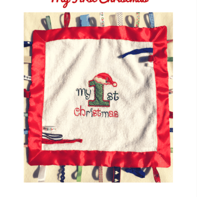 How to make a 'My First Christmas' Tag Blanket