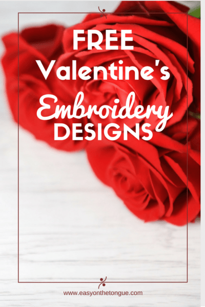 10 Free Valentines Machine Embroidery Designs - Grab the full list at www.easyonthetongue.com