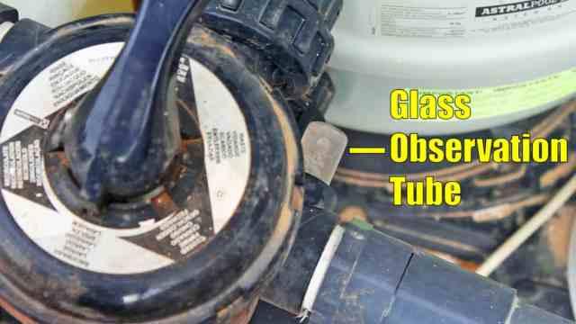 Sand filter glass observation tube