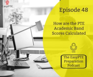How are the PTE Scores Calculated? | Ace the PTE with Easy PTE