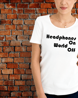 Headphones On – World Off