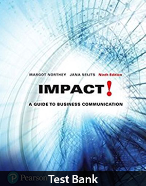 Impact A Guide to Business Communication 9th Edition Test Bank By Northey