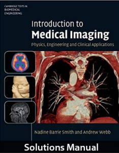 Introduction to Medical Imaging Solutions Manual By Smith