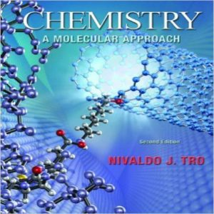 Chemistry A Molecular Approach 2nd Edition Solutions Manual By Tro