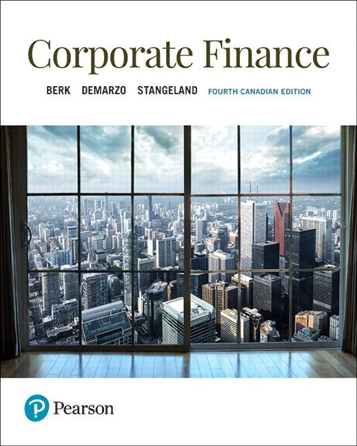 Corporate Finance 4th Canadian Edition Solutions Manual By Berk