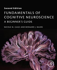 Fundamentals of Cognitive Neuroscience 2nd Edition Test Bank By Gage