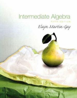 Intermediate Algebra 5th Edition Test Bank By Martin-Gay