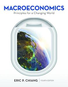 Economics Principles for a Changing World 4th Edition Test Bank By Chiang