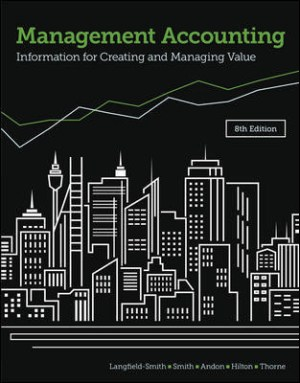 Management Accounting 8th Edition Solutions Manual By Langfield-Smith