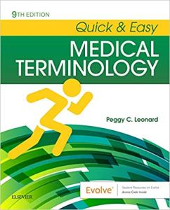 Quick & Easy Medical Terminology 9th Edition Test Bank By Leonard