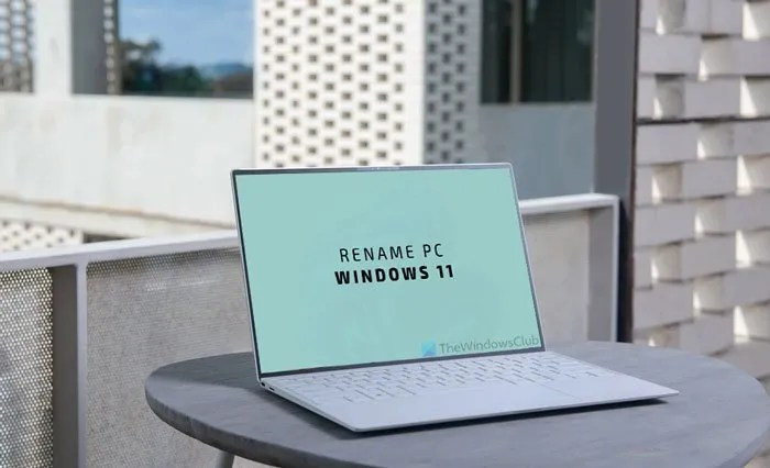 How to Rename PC in Windows 11
