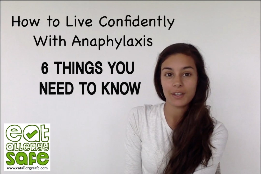 Nina, the grown up allergy kid, shares her top 6 tips for living confidently with allergies and anaphylaxis