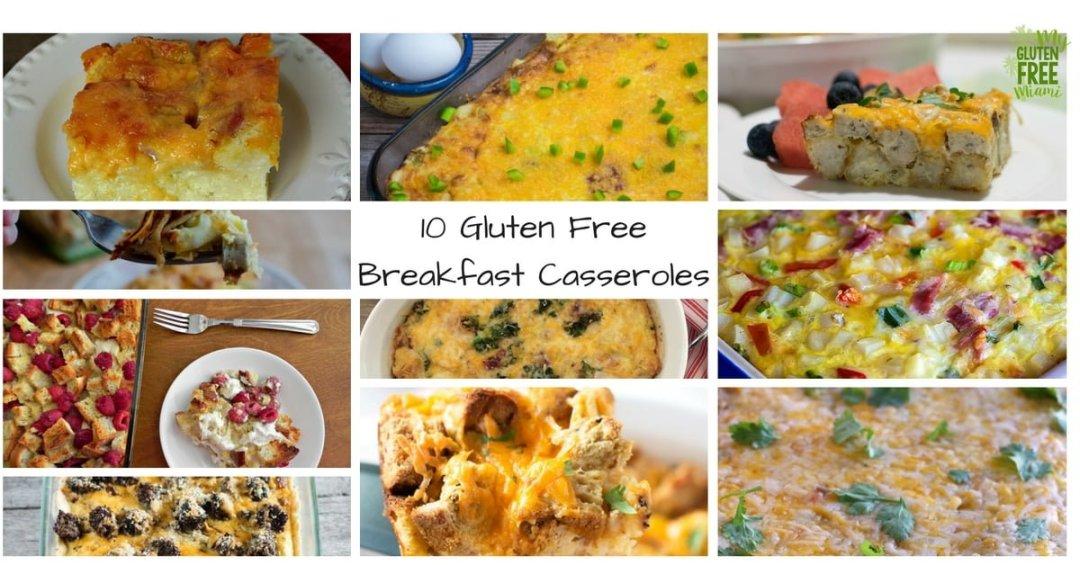 10 Gluten Free Breakfast Casseroles