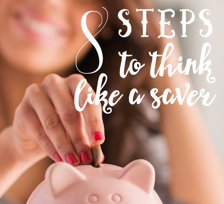 8 steps to think like a saver preview