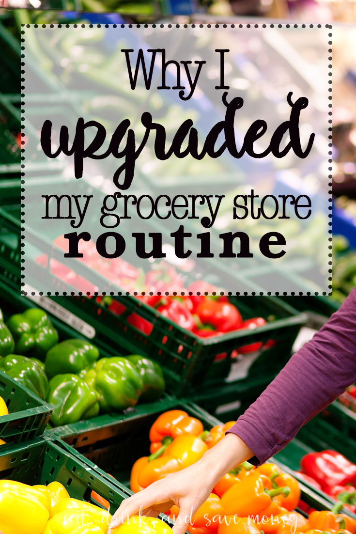 Why I upgraded my grocery store routine