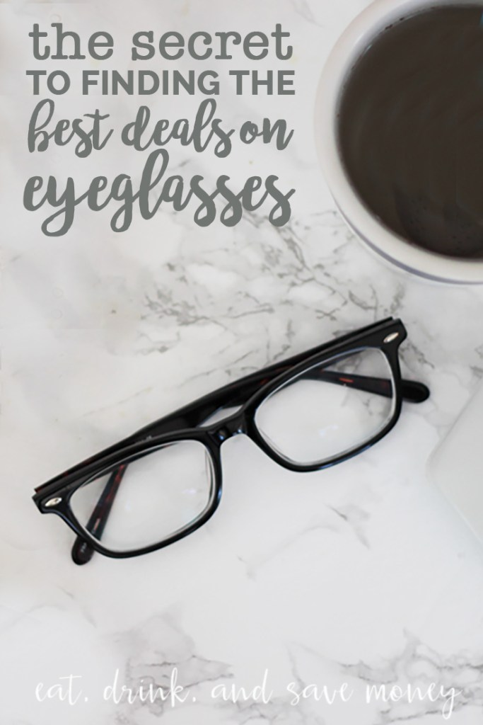 The secret to finding the best deals on eyeglasses. This blogger shares her tips for how to find the best deals on glasses.