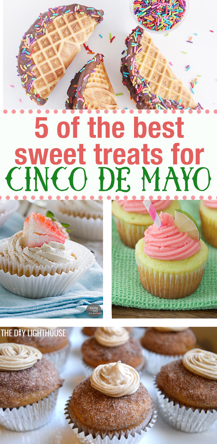 5 Of The Best Sweet Cinco De Mayo Recipes You Cant Resist
