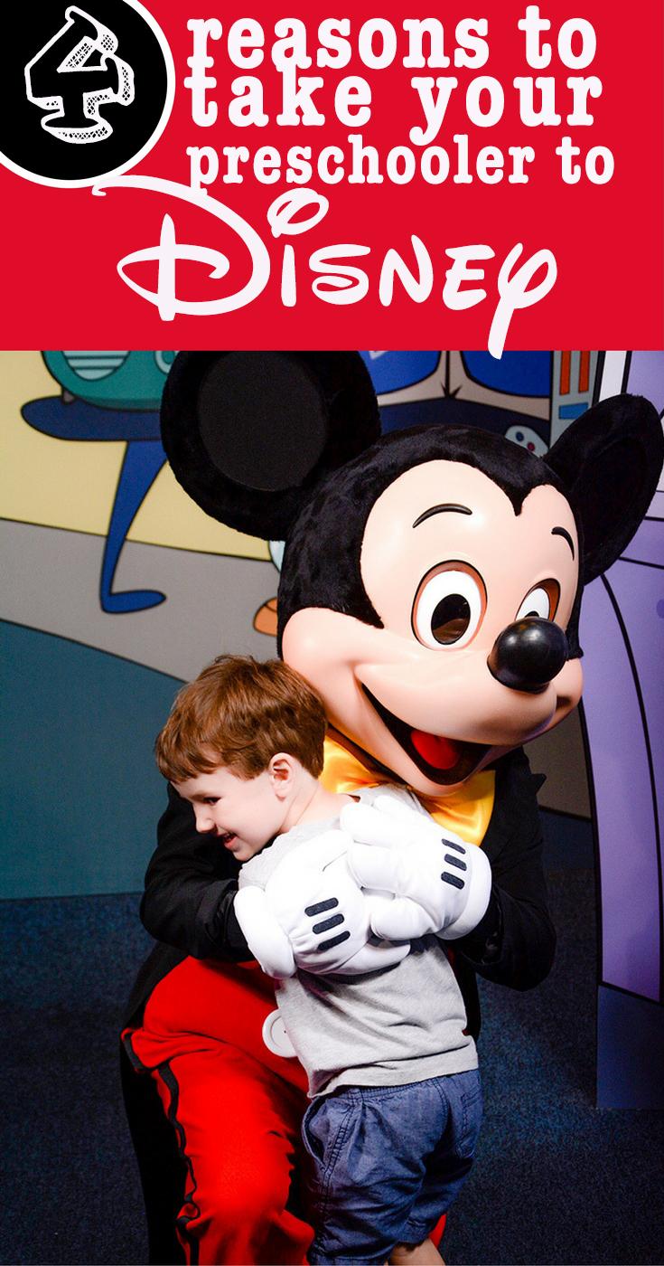 Disney with a preschooler. 4 Reasons to take a preschooler to Disney.