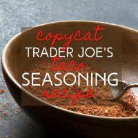 Copycat Trader Joe's Taco Seasoning Recipe