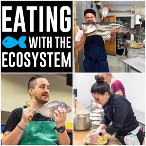 Eating with the Ecosystem Scales & Tales 2017 Dinner Series