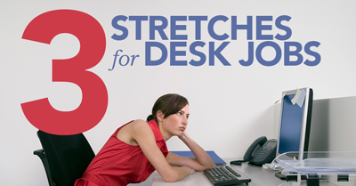 3-stretches-for-desk-jobs
