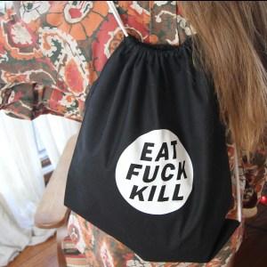 Eat Fuck Kill, the black backpack