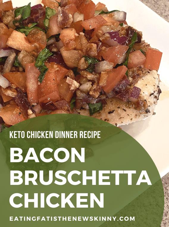 Chicken Bacon Bruschetta Recipe Pin