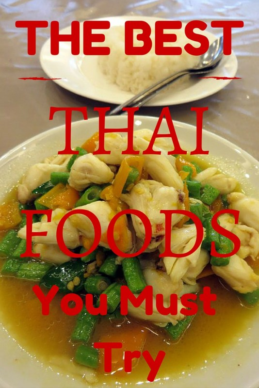 The Best Thai Foods You Must Try