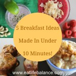 5 Breakfast Ideas Made In Under 10 Minutes