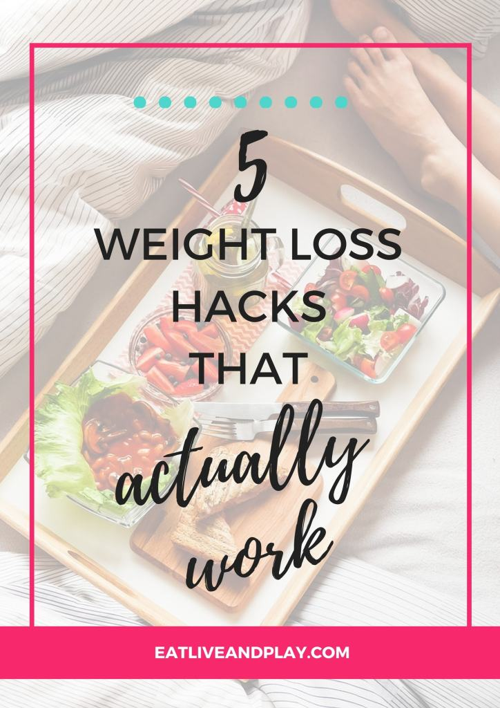 Weight loss isn't easy but these 5 weight loss hacks will make a big difference when it comes to losing weight.