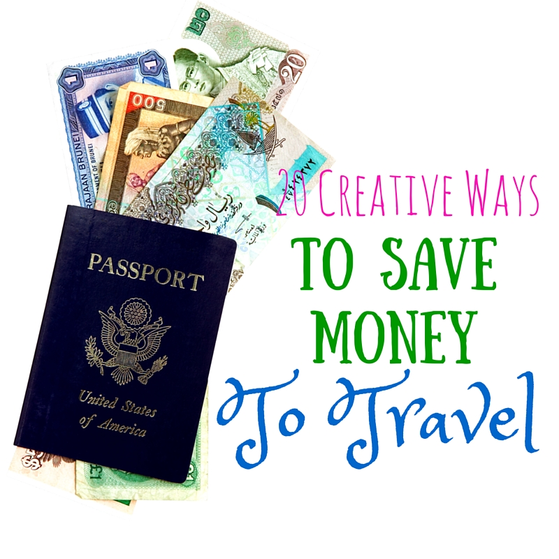 Creative ways to save money for travel