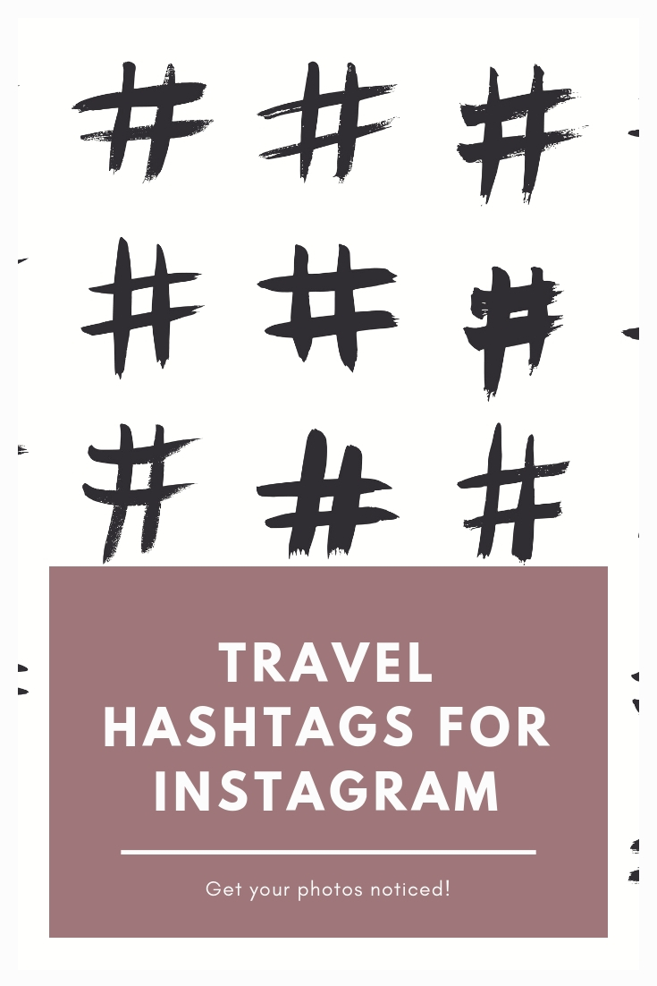 travel hashtags: what are they, where to find them and how to use them.