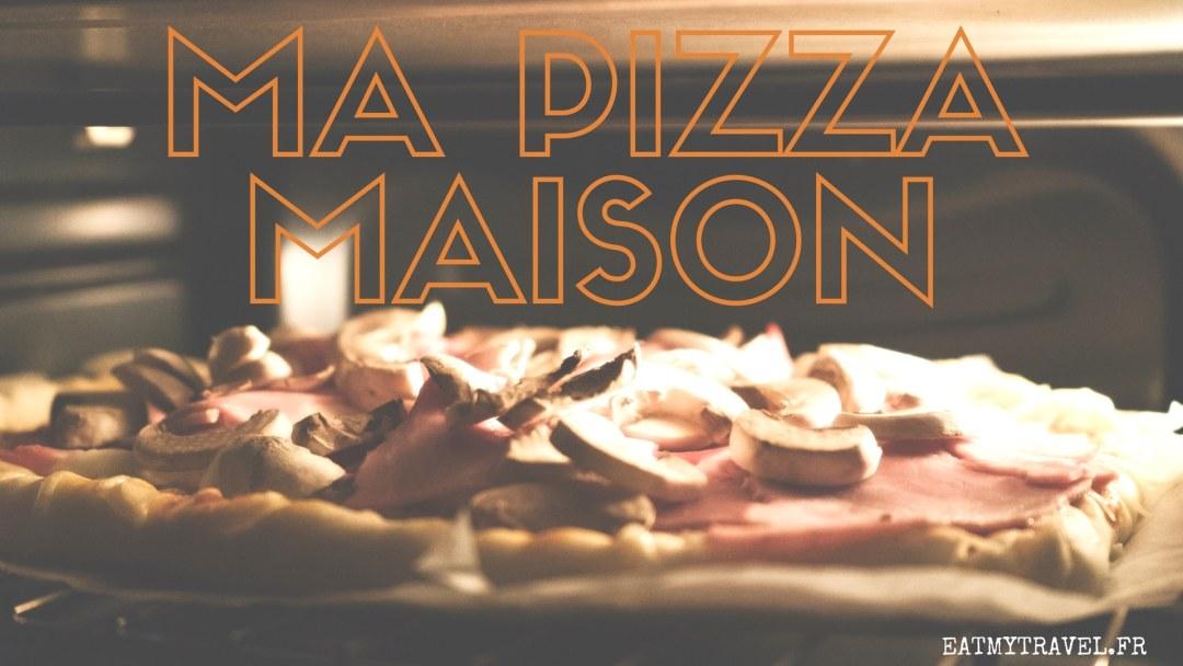 ma pizza maison