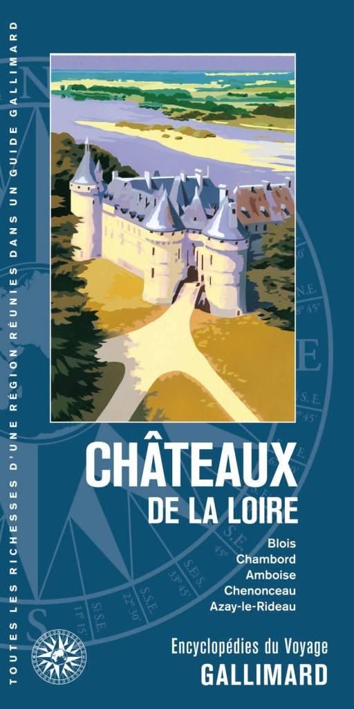 Tente de gagner l'Encyclopédie du Voyage Château de la Loire