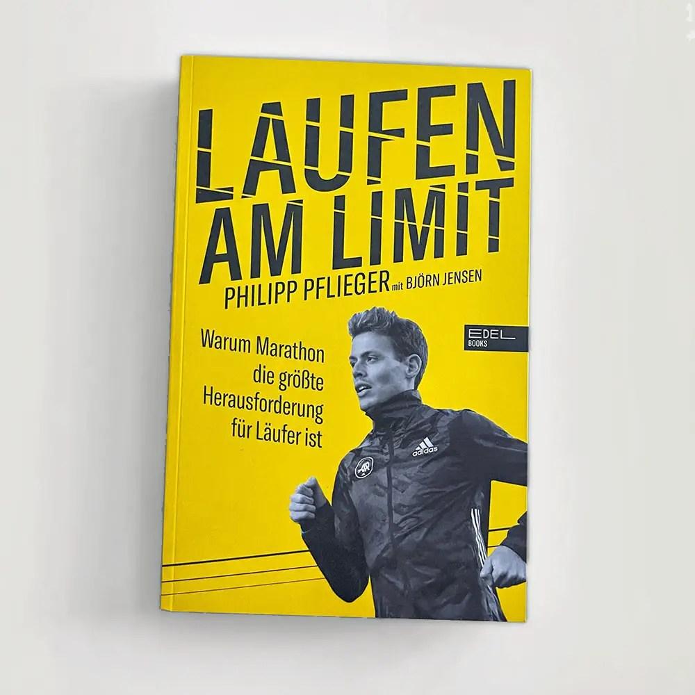 Laufen am Limit Philipp Pflieger Laufbuch