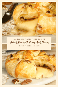 Wheel of brie topped with pecans, brown sugar and cinnamon, wrapped in puff pastry and glazed with honey and additional chopped pecans. An elegant appetizer recipe.