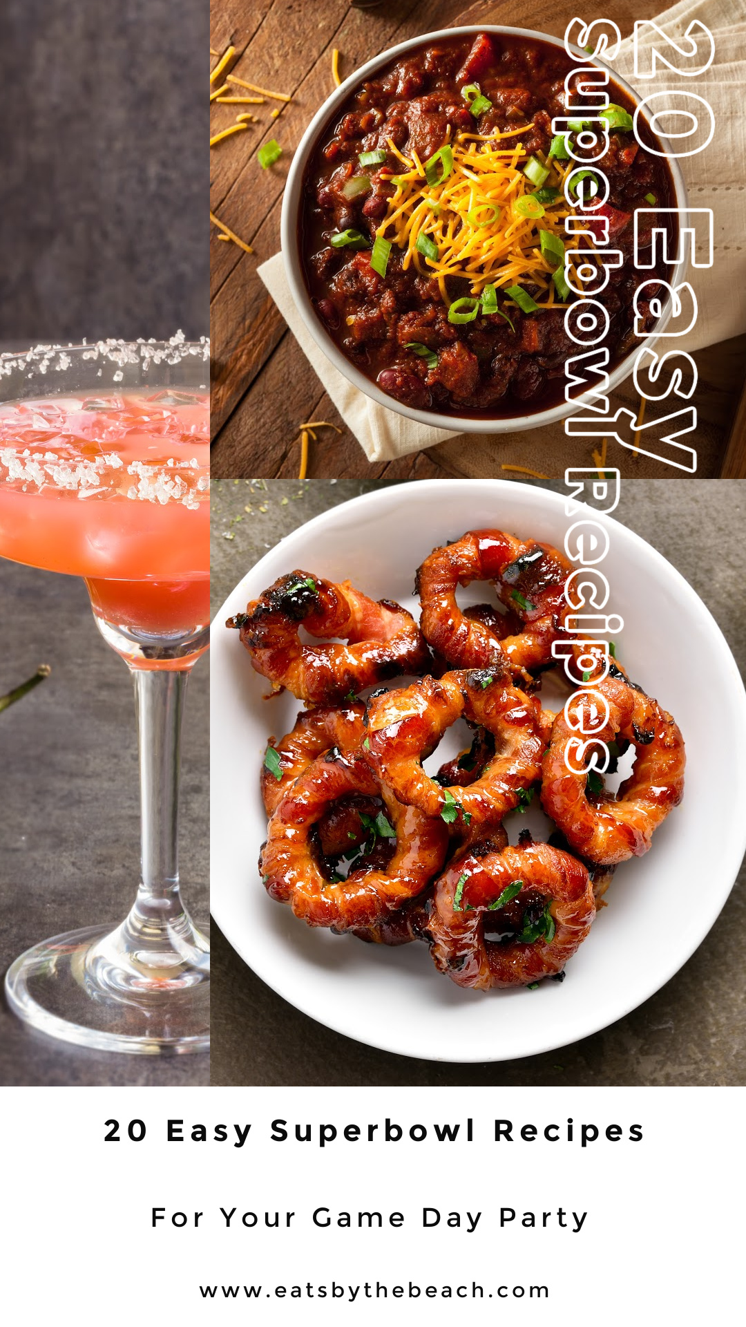 20 EASY SUPER BOWL RECIPES