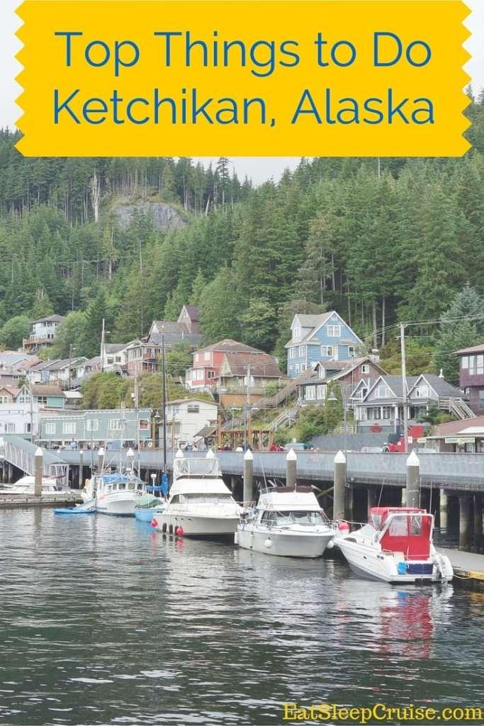 Top Things to do in Ketchikan Alaska