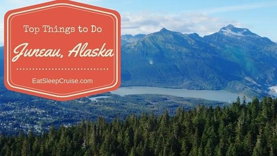 Top Things to Do in Juneau Alaska