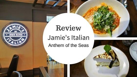 Restaurant Review: Jamie's Italian on Anthem of the Seas