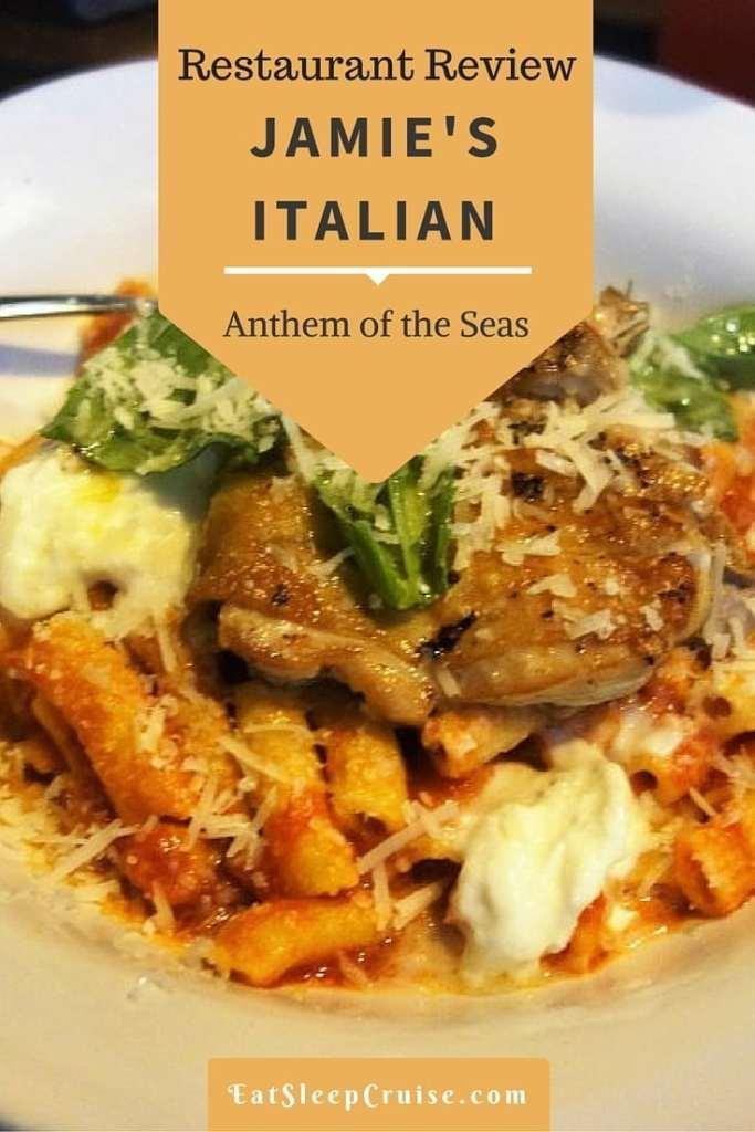 Jamies Italian on Anthem of the Seas