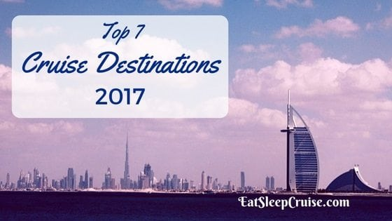 Top Cruise Destinations 2017