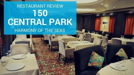 150 Central Park Harmony of the Seas Review