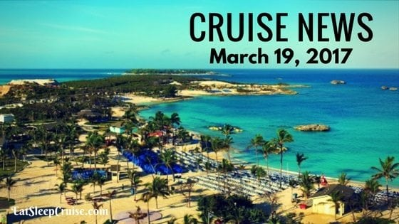 Cruise News March 19. 2017
